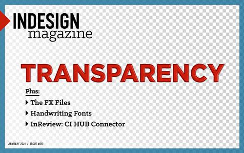 InDesign Magazine Issue 141: Transparency