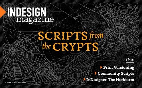 InDesign Magazine Issue 138: Scripts From the Crypts